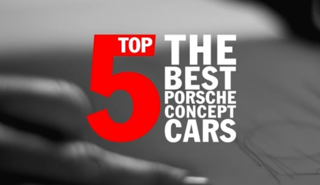 Top 5 Porsche Concept Cars [VIDEO]