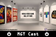 MGT Cast -55- World Video Game Hall of Fame 2017